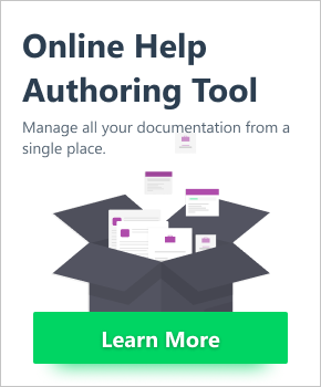 Online Help Authoring Tool. Manage all your documentation from a single place. Click to learn more...